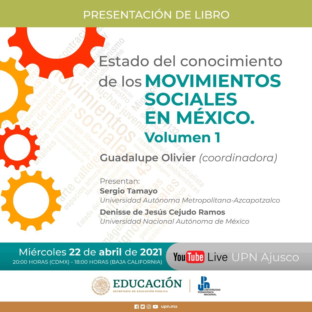 """Presentación del libro: """"Estado del conocimiento de los Movimientos Sociales en México"""". Volumen 1."""