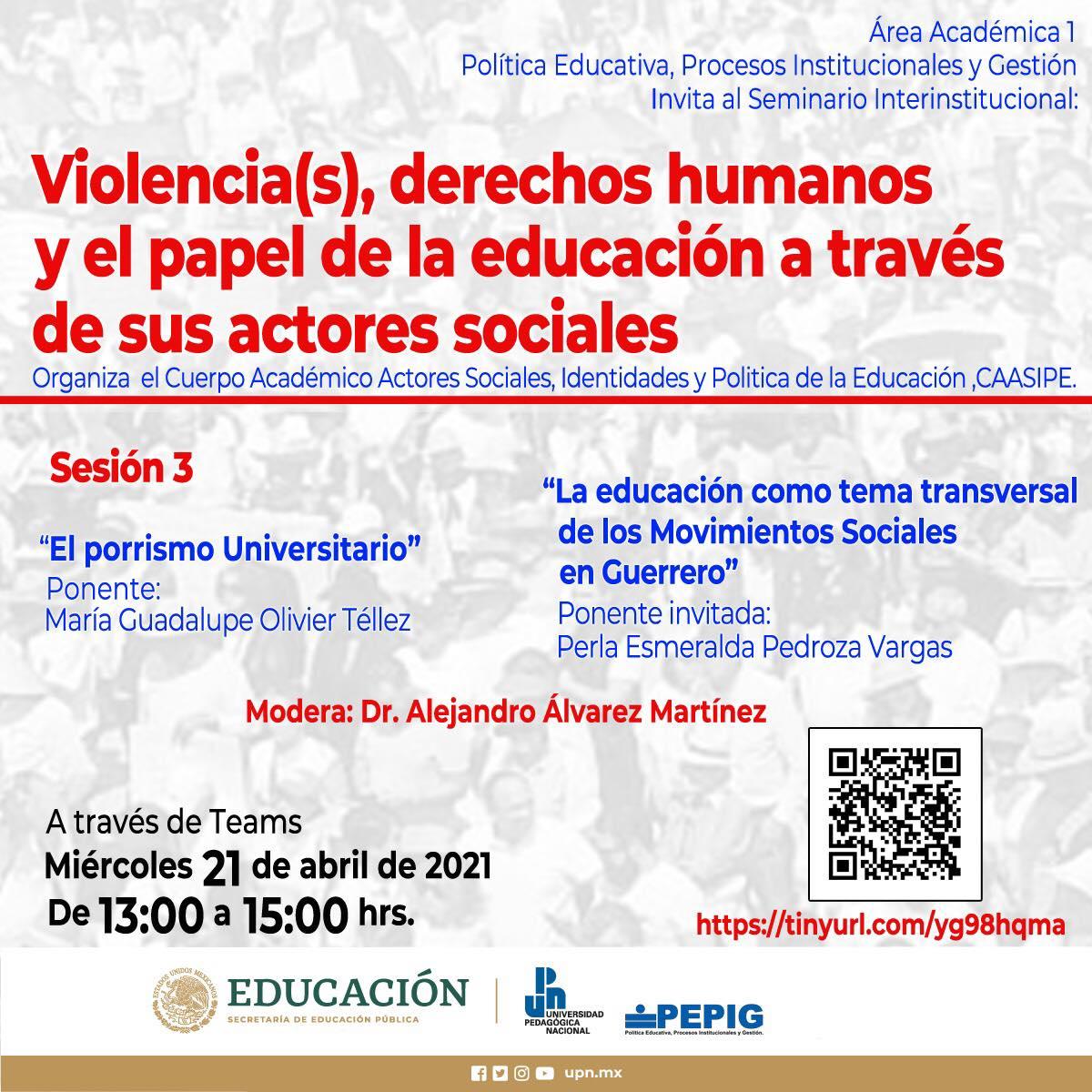 """Seminario Interinstitucional: """"Violencia(s), derechos humanos y el papel de la educación a través de sus actores sociales"""""""
